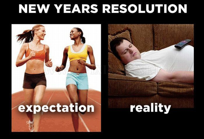 Expectation vs Reality New Year s Resolution Know Your Meme