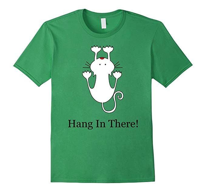 Mens Cat Shirt Hang In There FUNNY CAT SHIRT
