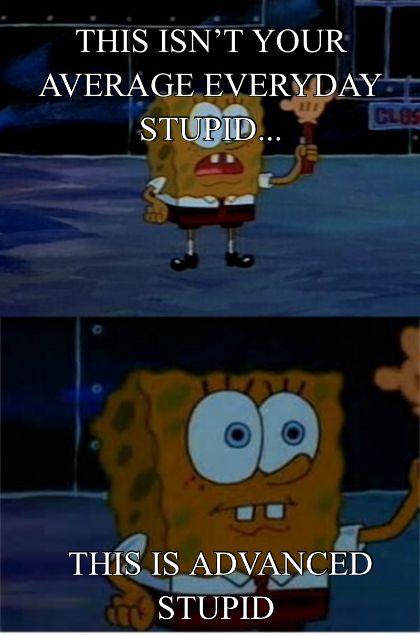 Newest Funny spongebob advanced pants Memes