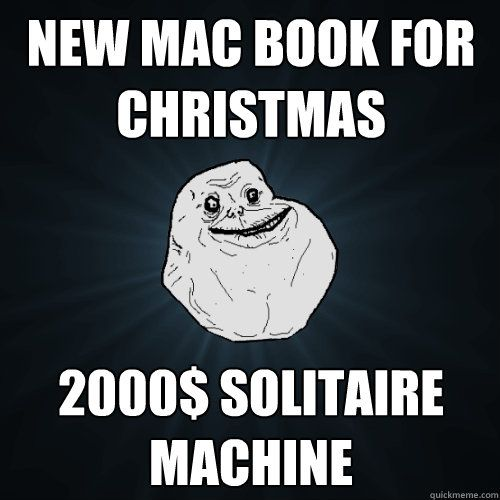 new mac book for christmas 2000$ solitaire machine