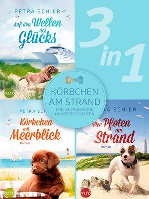 cover image of Körbchen am Strand drei bezaubernde Hundegeschichten 3in1
