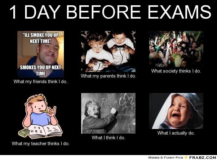 Exams Memes Finals Week 1 Day