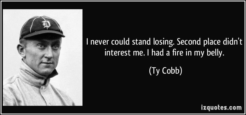 Ty Cobb Baseball Quotes
