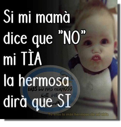 Baby Meme Sl Mi Mama Dice Que No Mi Tia La Hermosq Dir Que Si 0d 0 Treres The 32 Funniest