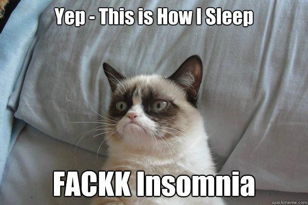 Yep This is How I Sleep FACKK Insomnia Caption 3 goes here