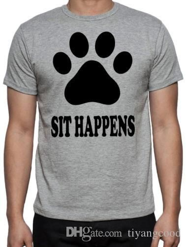 Sit Happens Funny Mens Dog Puppy Pet Owner New Animal Lover Grey T Shirt T Shirt Printers Retro Shirts From Tiyangcood $11 01 DHgate