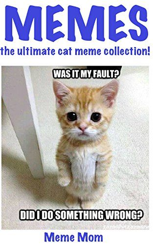 Memes the ultimate cat meme collection Memes the ultimate collection