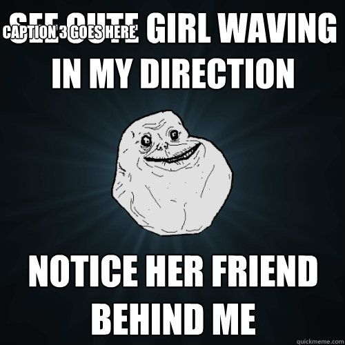 See Cute Girl Waving in my direction Notice her friend behind me Caption 3 goes here