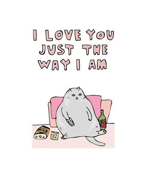 love LOL art text i love you positive love yourself Inspiring body positive ed recovery funny cats fat acceptance fat positive love your body confident