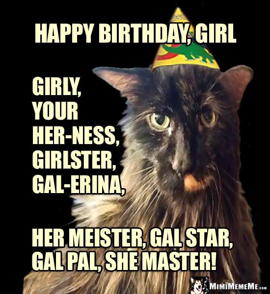 Cat in Party Hat Happy Birthday Girl Girlster gal erina